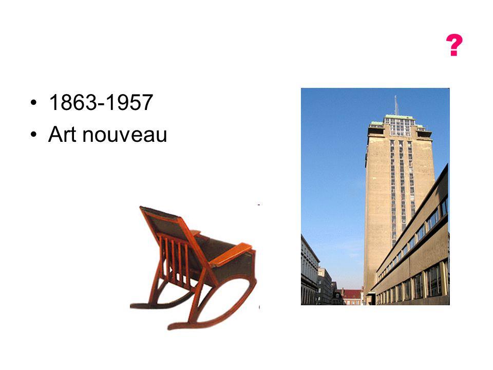 1863-1957 Art nouveau