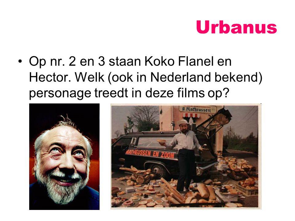 Urbanus Op nr. 2 en 3 staan Koko Flanel en Hector.