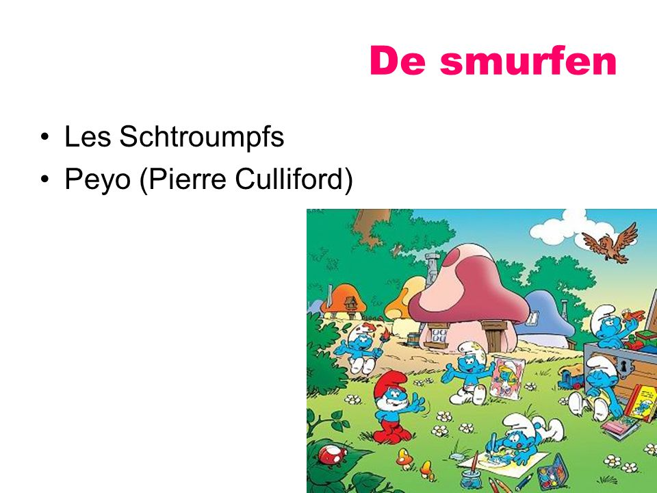 De smurfen Les Schtroumpfs Peyo (Pierre Culliford)