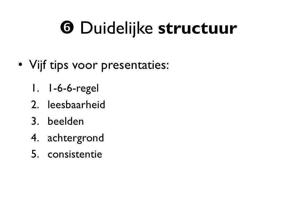  Duidelijke structuur