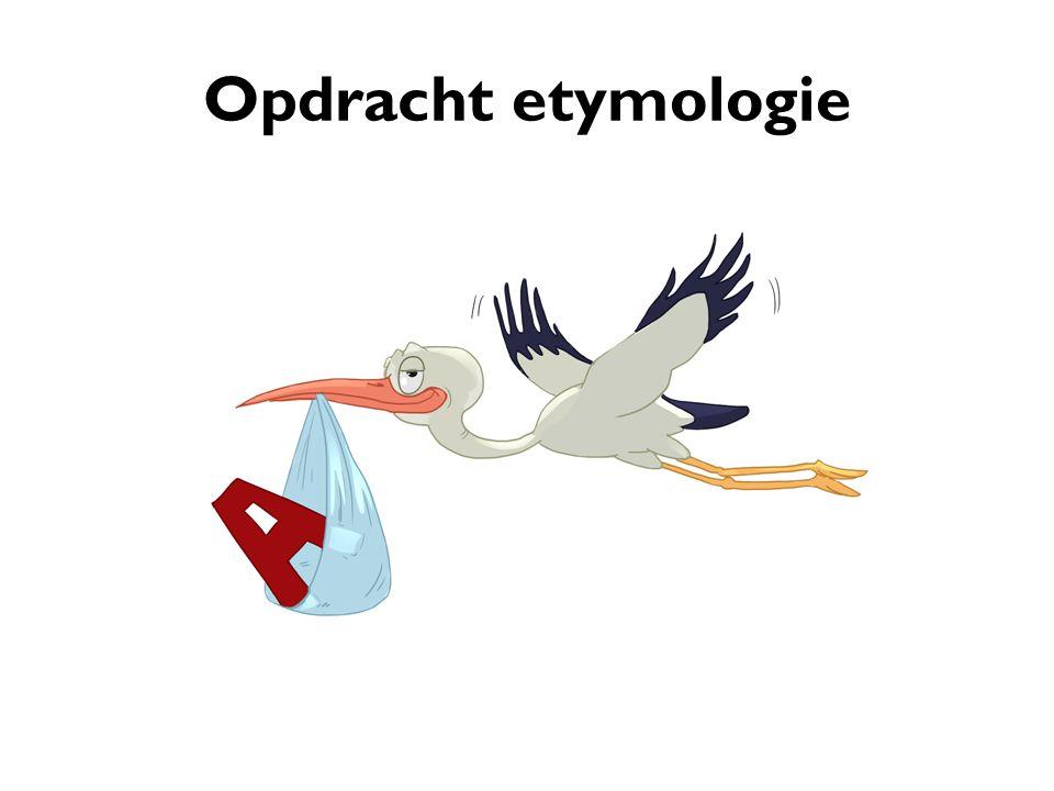 Opdracht etymologie