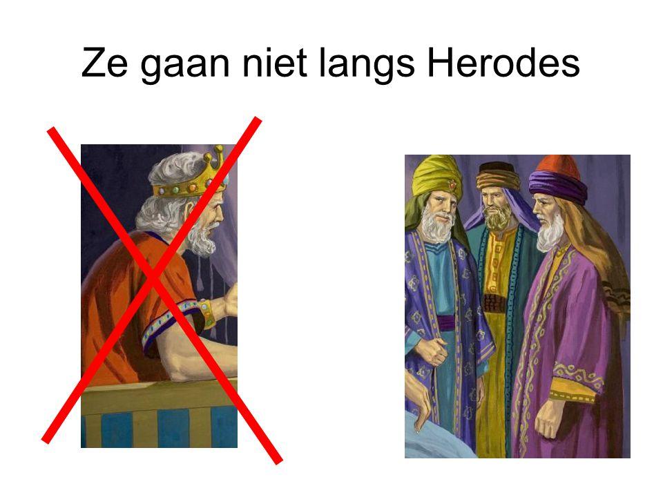 Ze gaan niet langs Herodes
