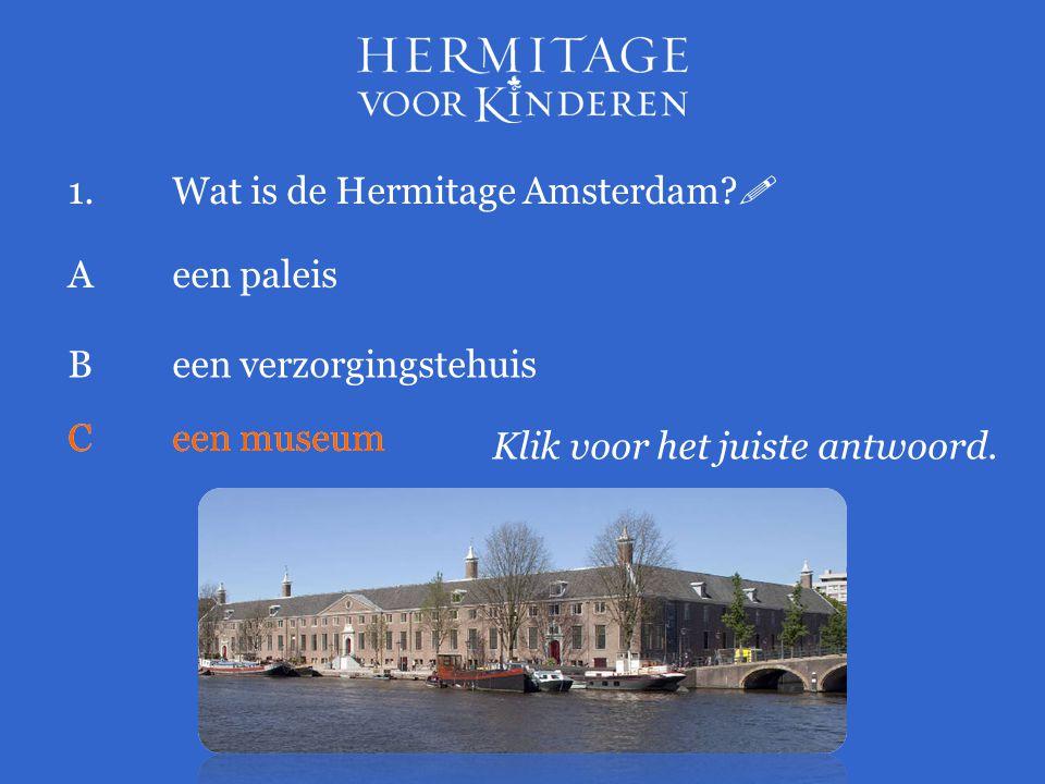 1. Wat is de Hermitage Amsterdam 