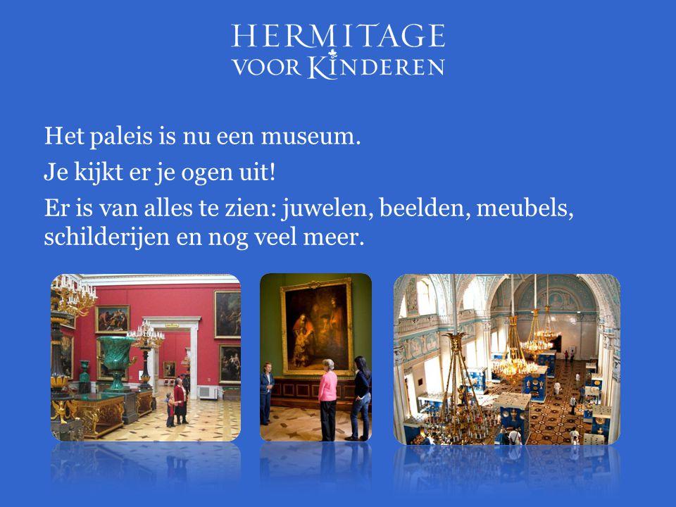 Het paleis is nu een museum.