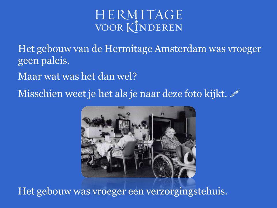 Het gebouw van de Hermitage Amsterdam was vroeger geen paleis.