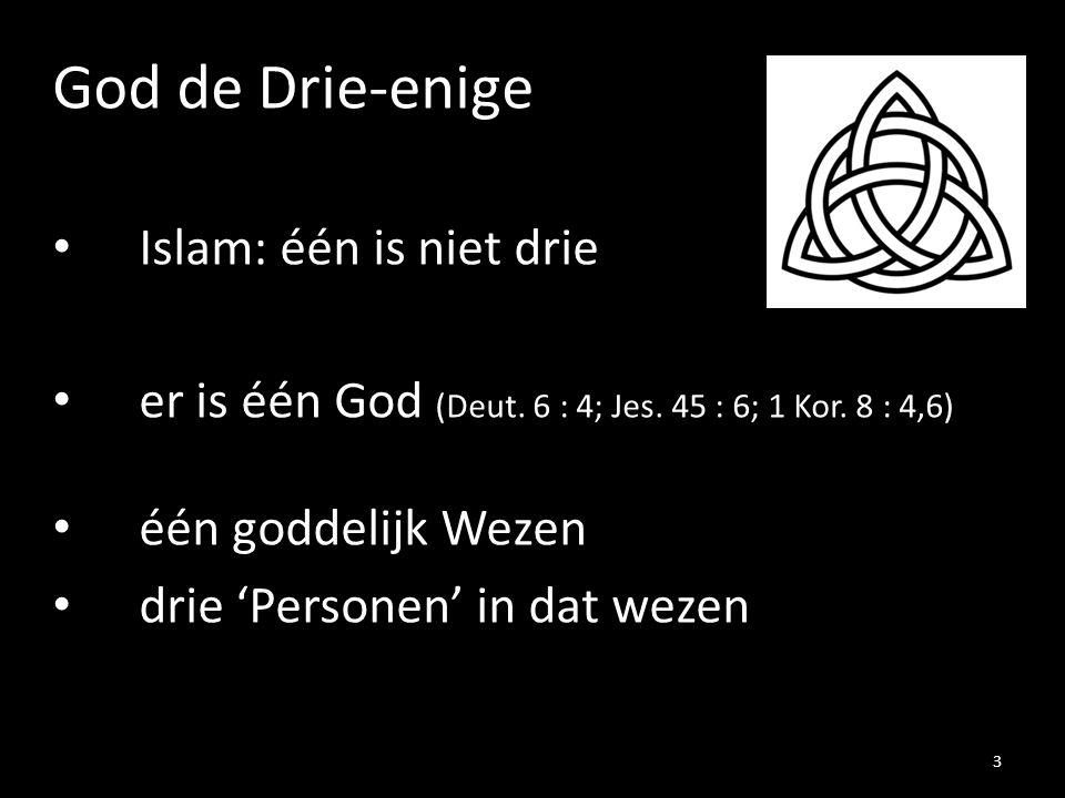 God de Drie-enige Islam: één is niet drie
