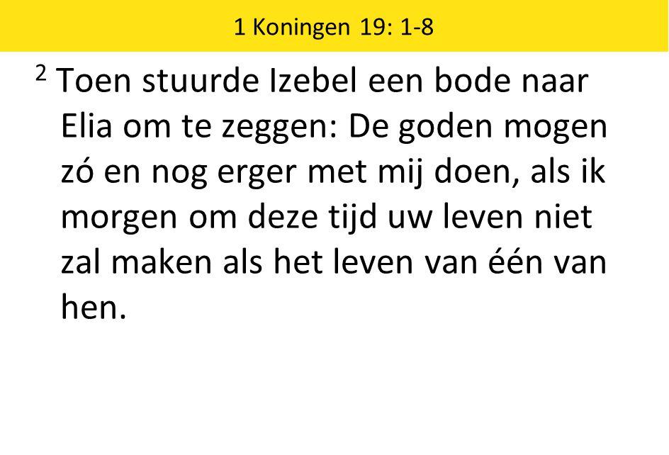 1 Koningen 19: 1-8