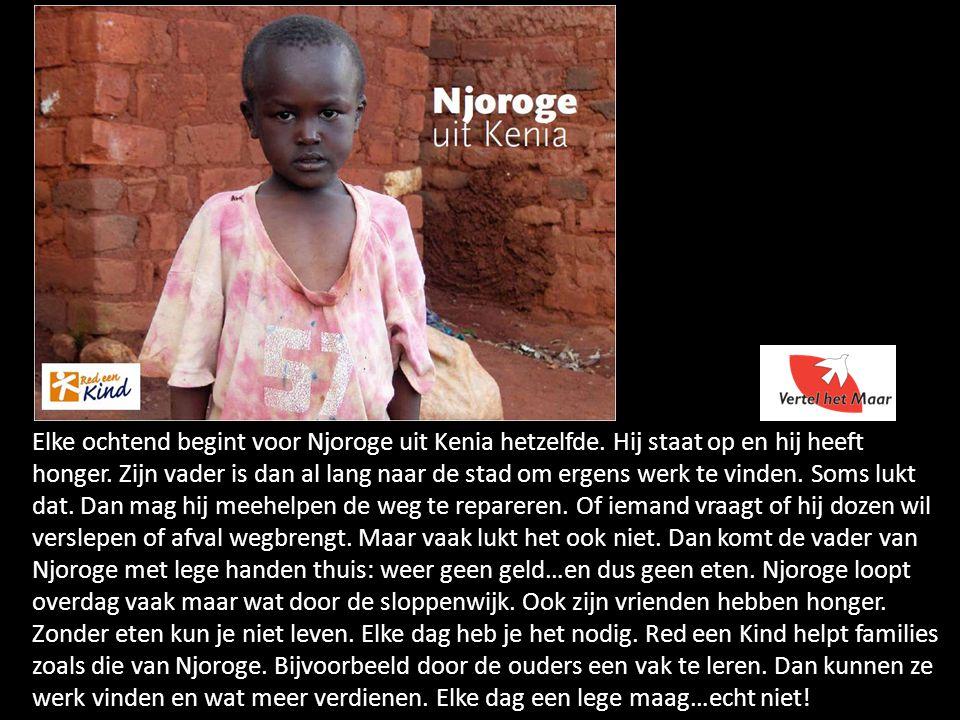 Elke ochtend begint voor Njoroge uit Kenia hetzelfde