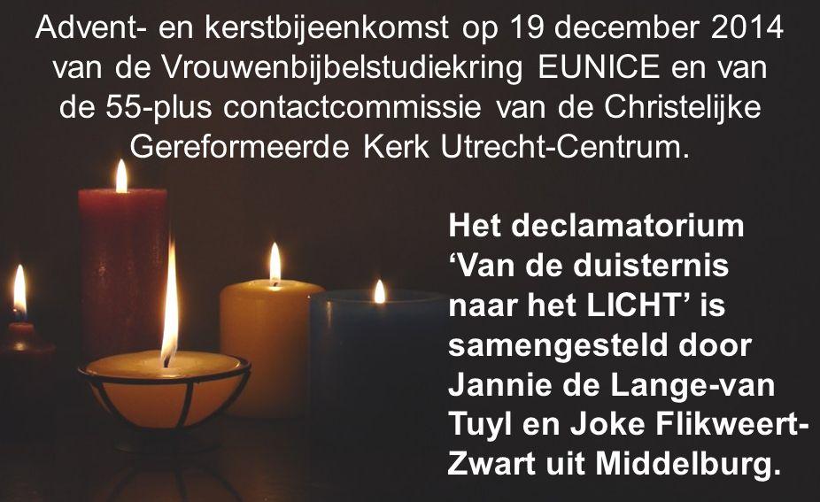 Advent- en kerstbijeenkomst op 19 december 2014 van de Vrouwenbijbelstudiekring EUNICE en van