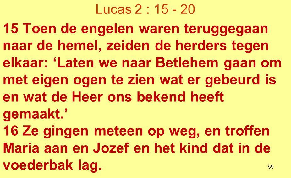 Lucas 2 : 15 - 20