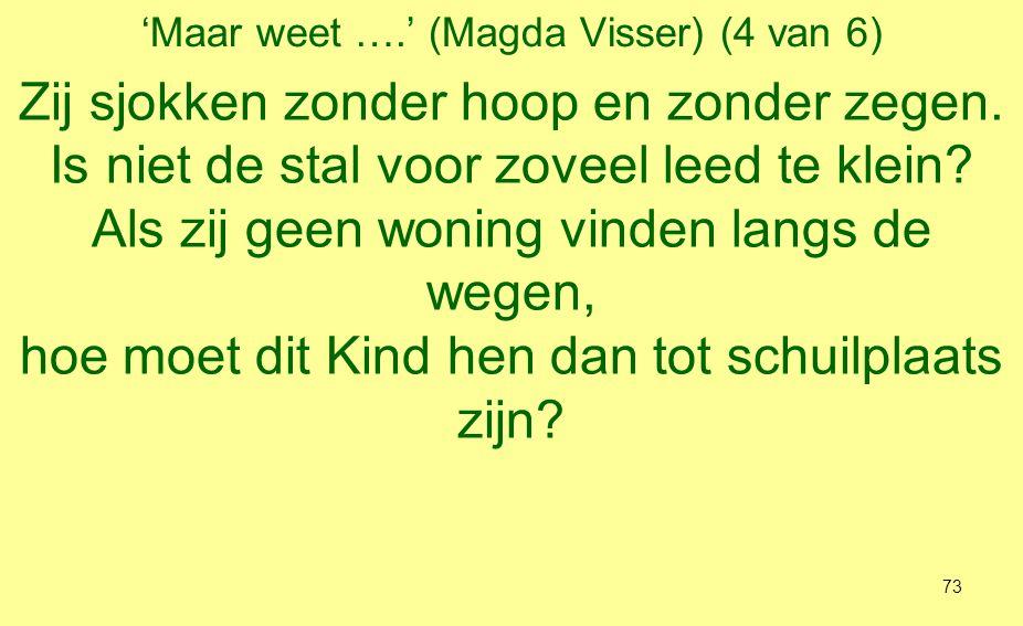 'Maar weet ….' (Magda Visser) (4 van 6)