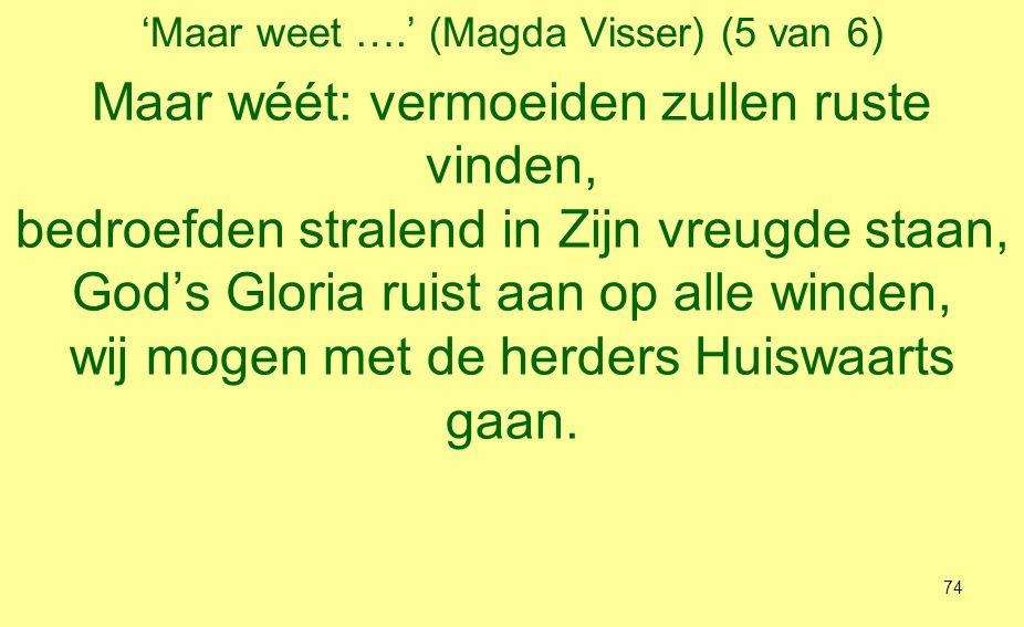 'Maar weet ….' (Magda Visser) (5 van 6)