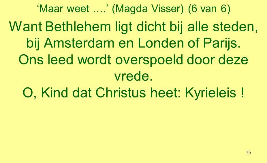 'Maar weet ….' (Magda Visser) (6 van 6)