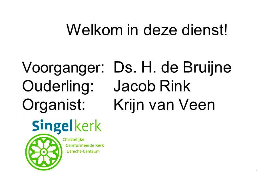 Organist: Krijn van Veen Brunsveld