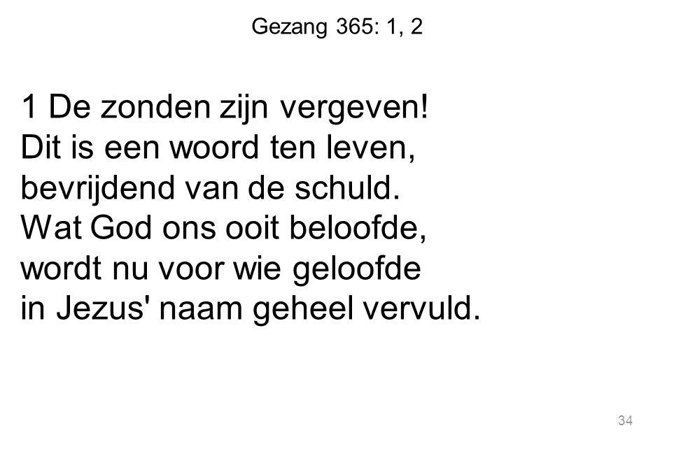 Gezang 365: 1, 2