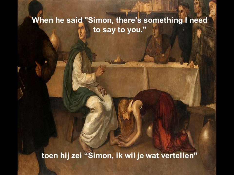 When he said Simon, there s something I need to say to you.