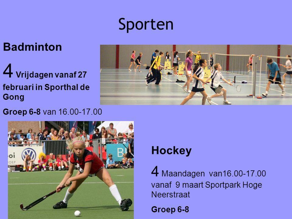 4 Vrijdagen vanaf 27 februari in Sporthal de Gong