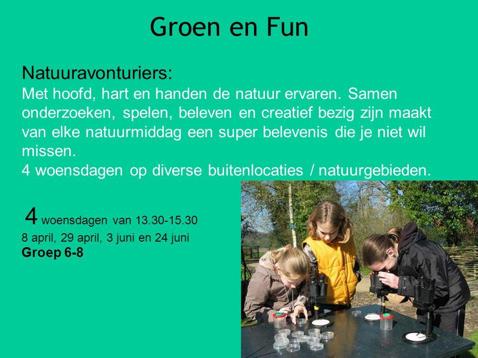 Groen en Fun Natuuravonturiers: