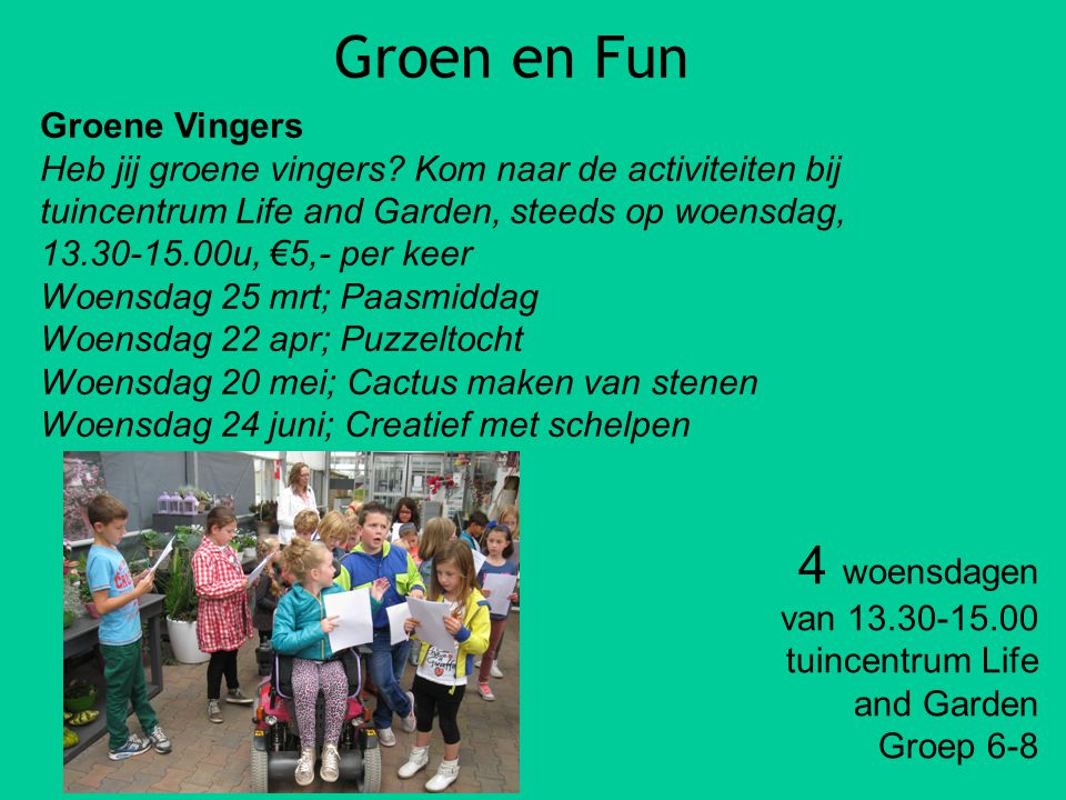 Groen en Fun 4 woensdagen Groene Vingers