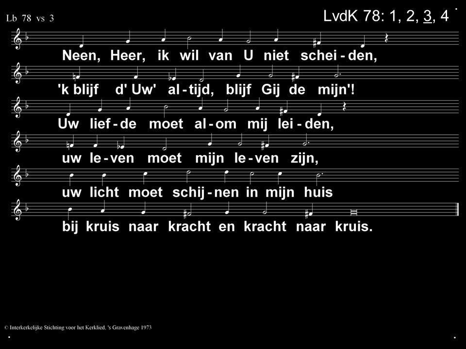 . LvdK 78: 1, 2, 3, 4 . .