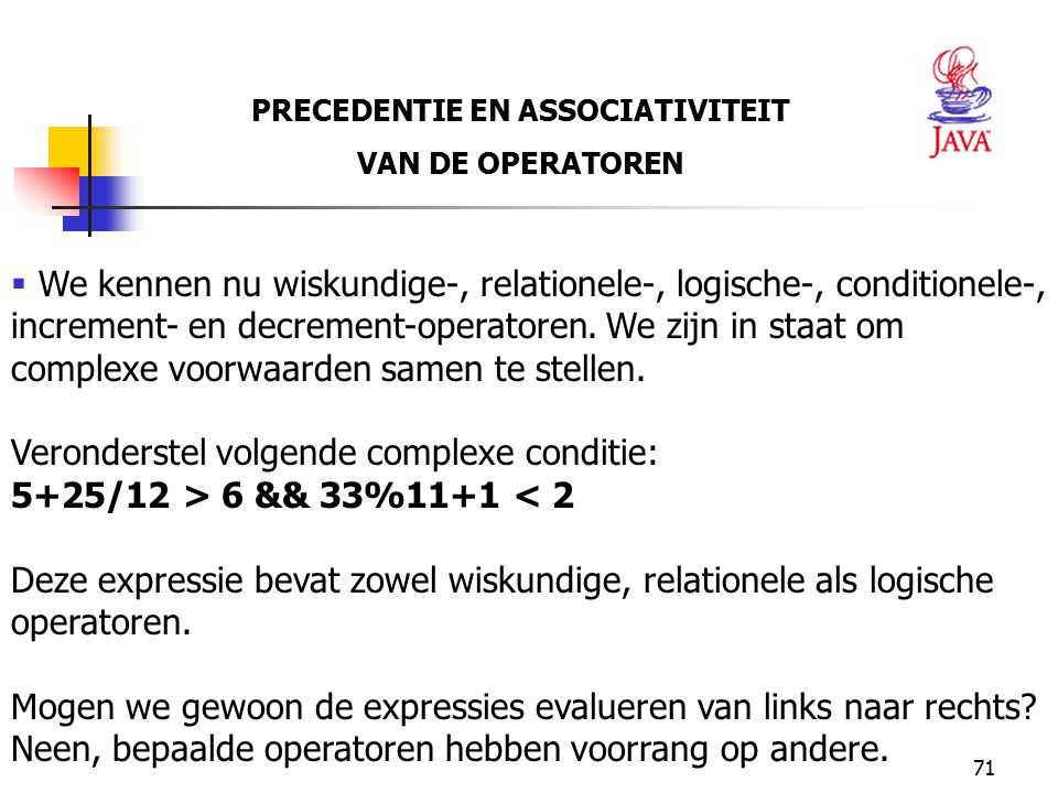 PRECEDENTIE EN ASSOCIATIVITEIT