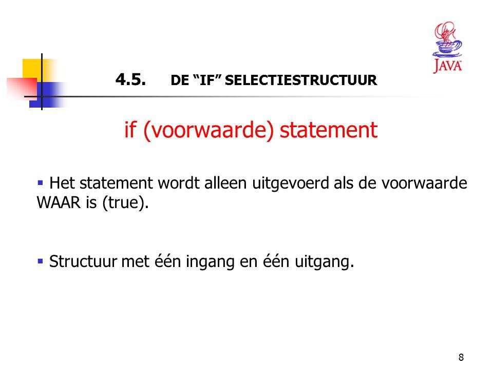 4.5. DE IF SELECTIESTRUCTUUR