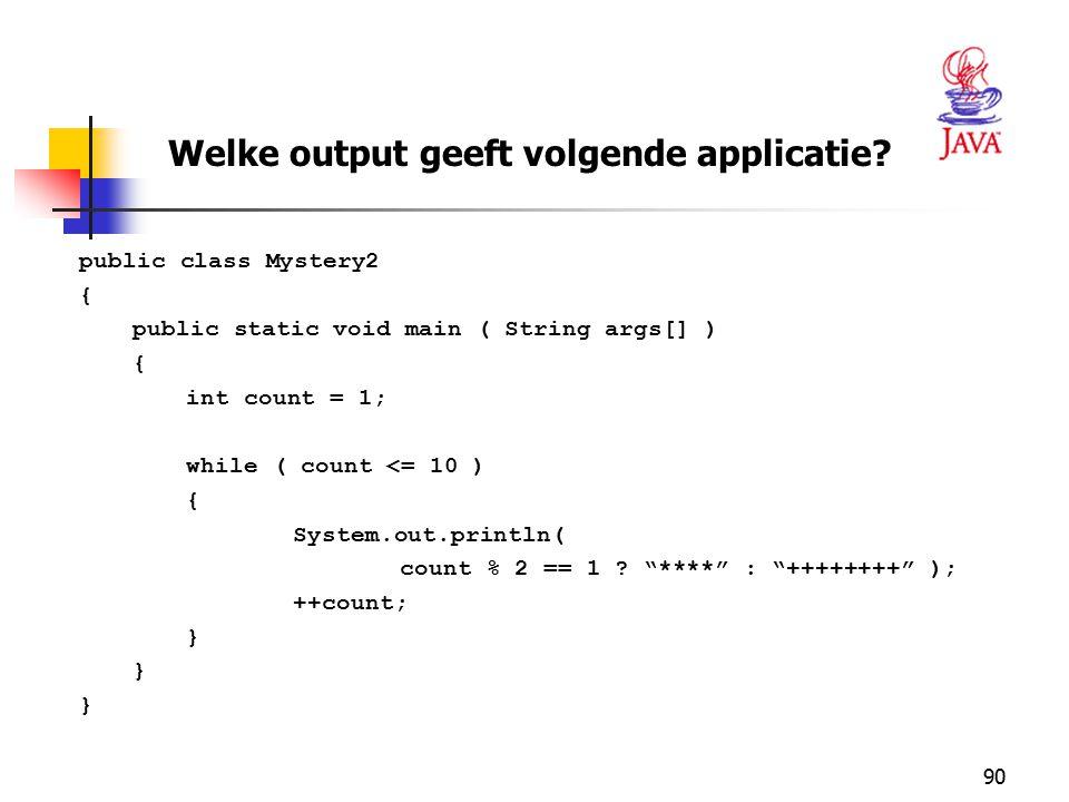 Welke output geeft volgende applicatie