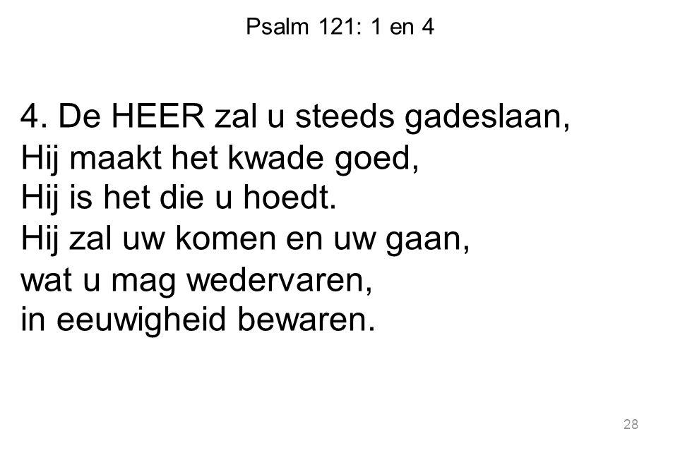 Psalm 121: 1 en 4