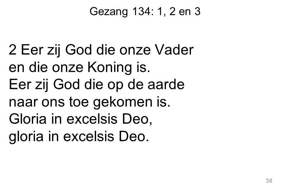 Gezang 134: 1, 2 en 3