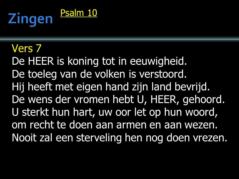 Zingen Vers 7 De HEER is koning tot in eeuwigheid.