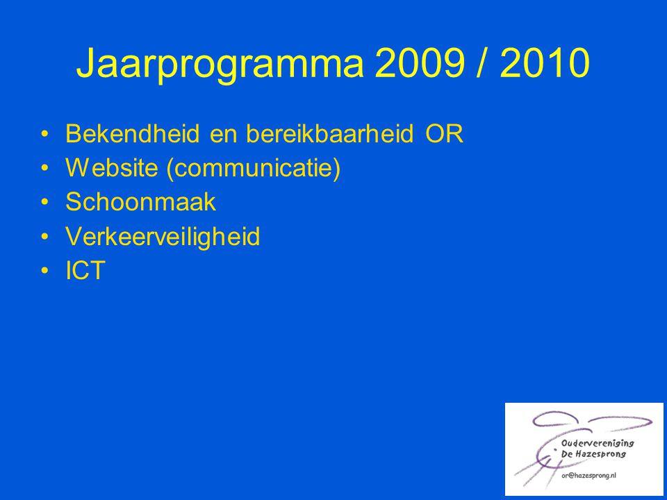Jaarprogramma 2009 / 2010 Bekendheid en bereikbaarheid OR