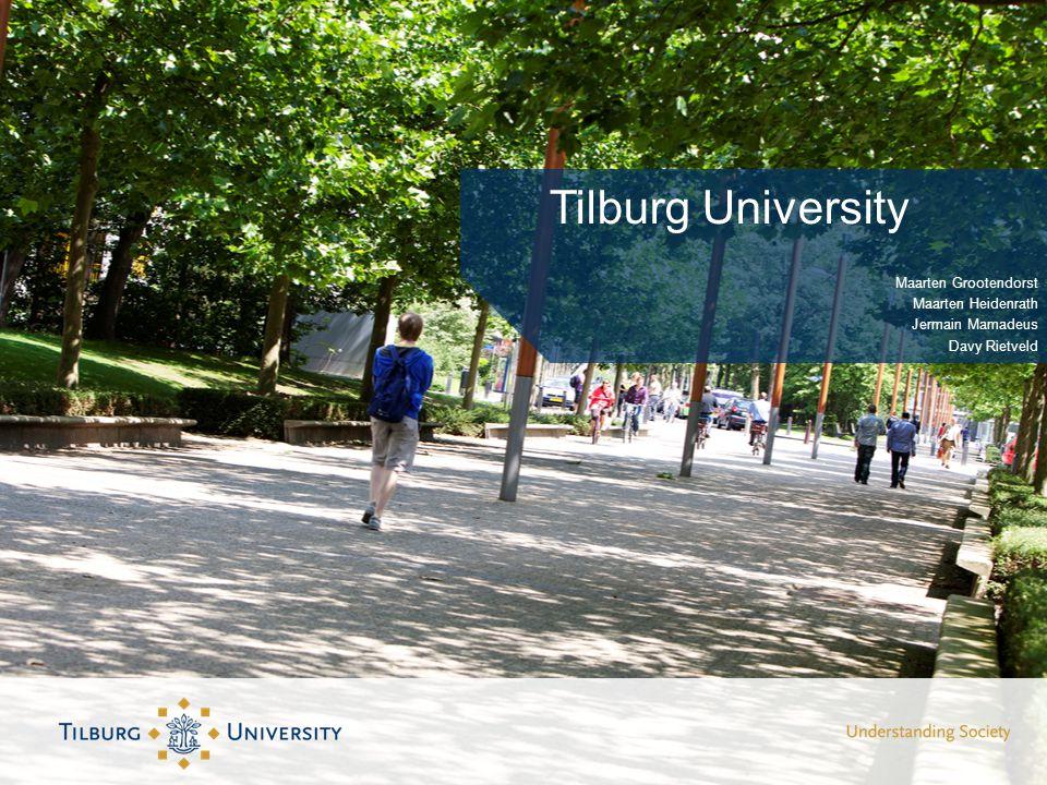 Tilburg University Maarten Grootendorst Maarten Heidenrath