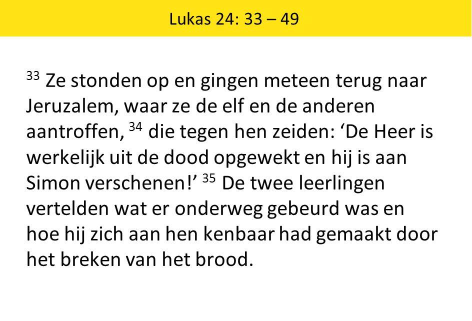 Lukas 24: 33 – 49