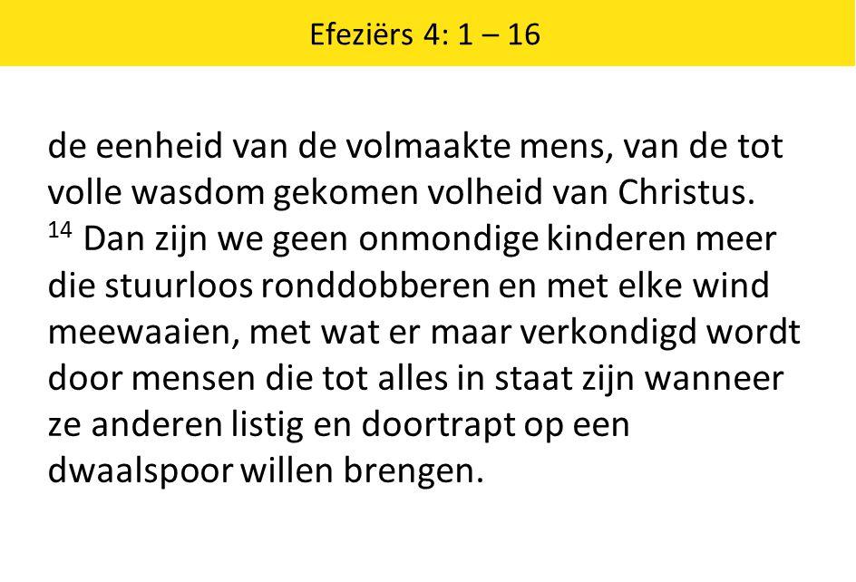 Efeziërs 4: 1 – 16