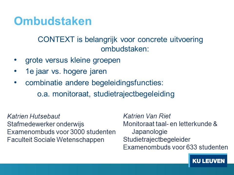 CONTEXT is belangrijk voor concrete uitvoering ombudstaken: