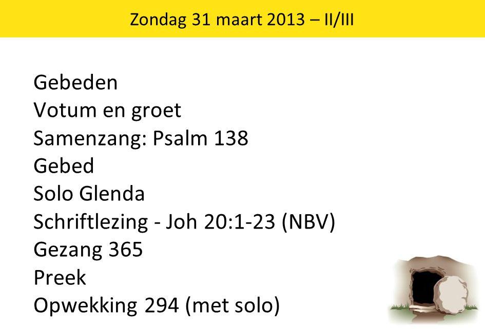 Zondag 31 maart 2013 – II/III