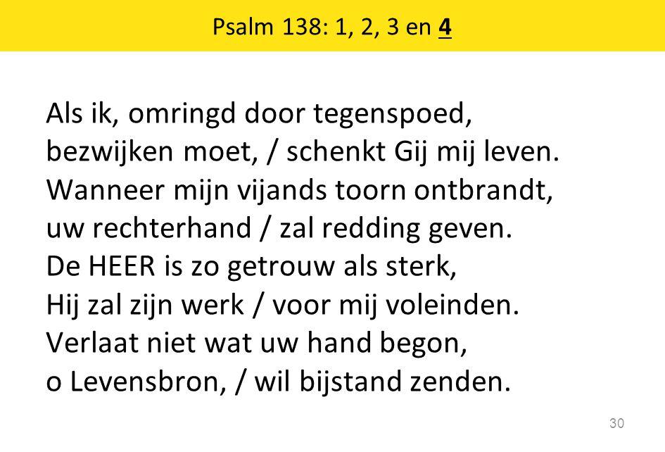 Psalm 138: 1, 2, 3 en 4