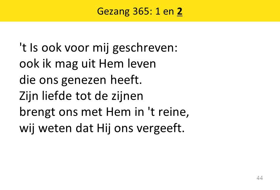 Gezang 365: 1 en 2
