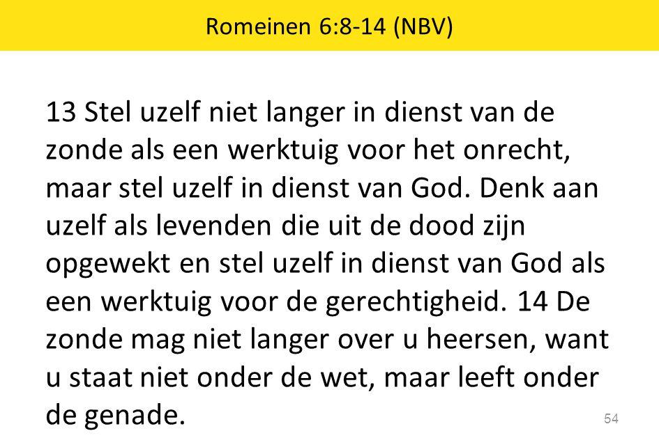 Romeinen 6:8-14 (NBV)