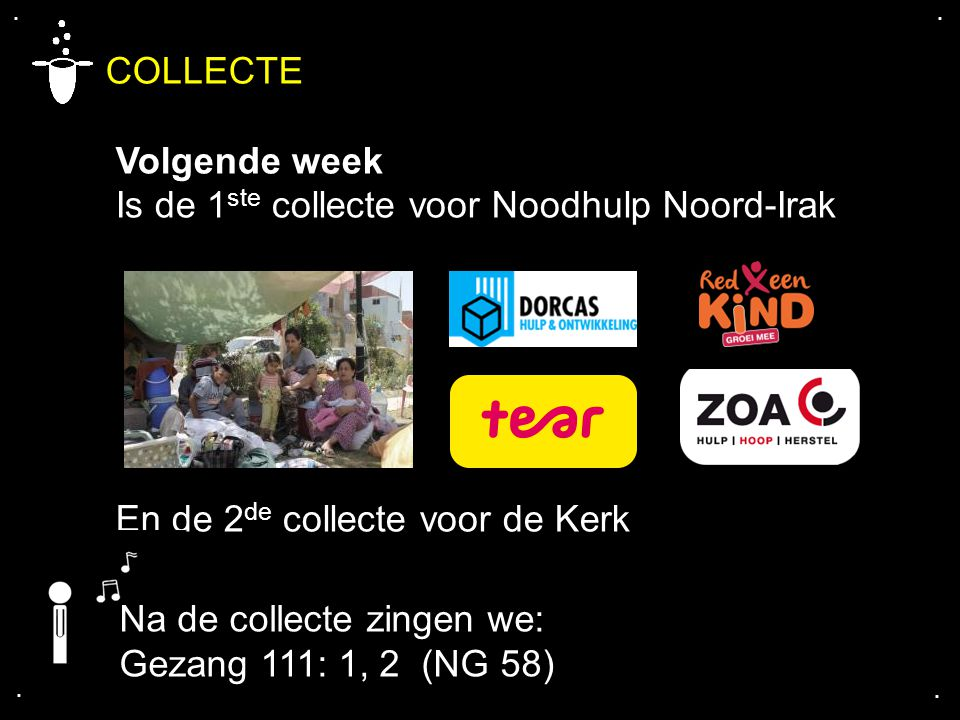 COLLECTE Volgende week Is de 1ste collecte voor Noodhulp Noord-Irak