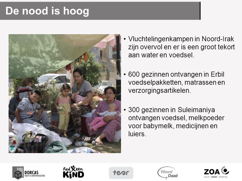 De nood is hoog Vluchtelingenkampen in Noord-Irak zijn overvol en er is een groot tekort aan water en voedsel.