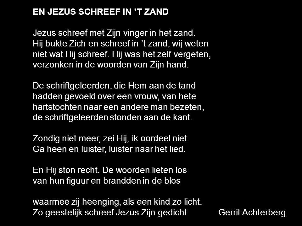 EN JEZUS SCHREEF IN 'T ZAND