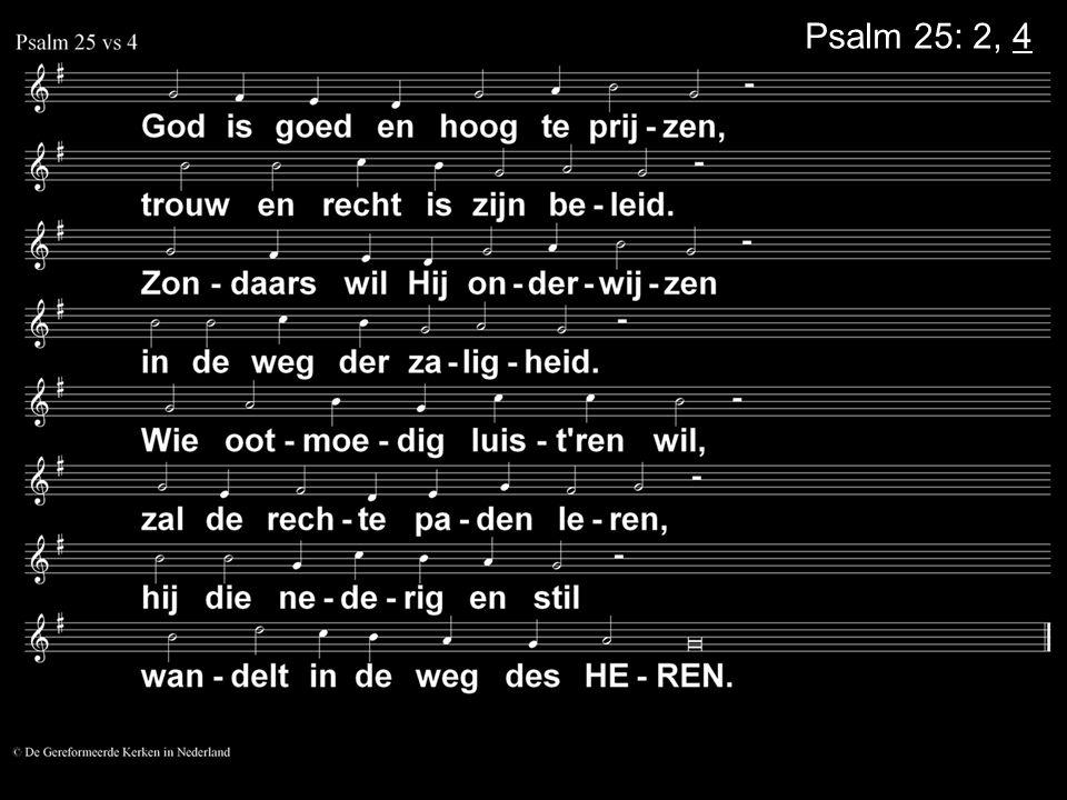 Psalm 25: 2, 4