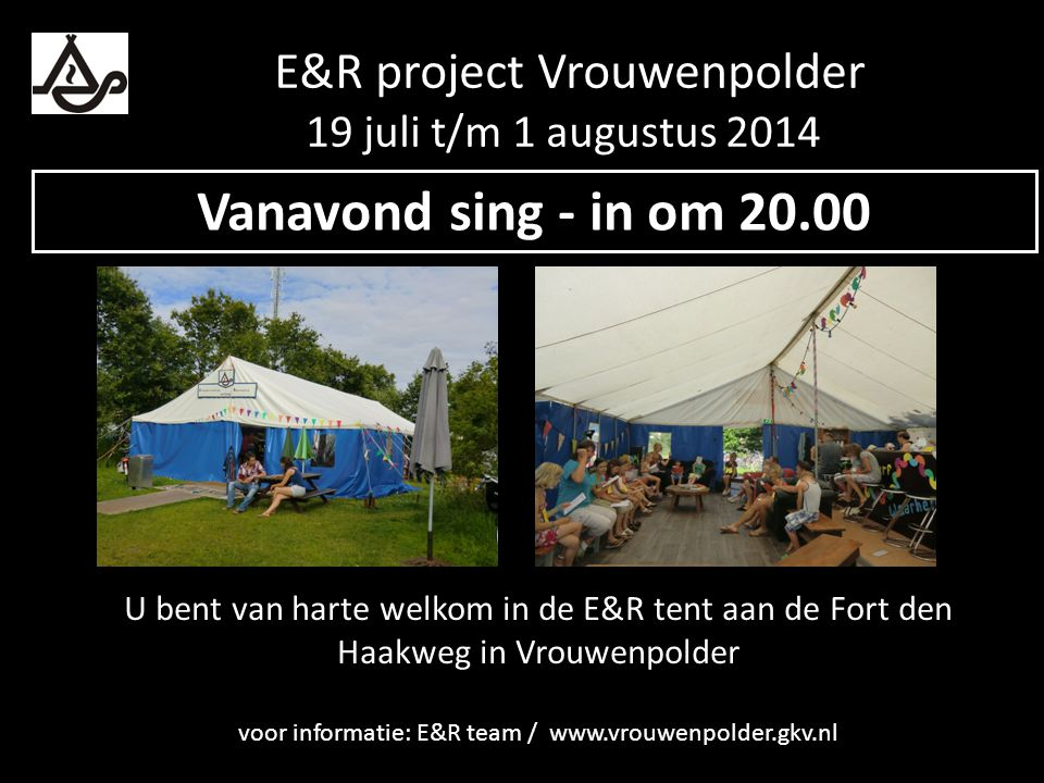 E&R project Vrouwenpolder 19 juli t/m 1 augustus 2014