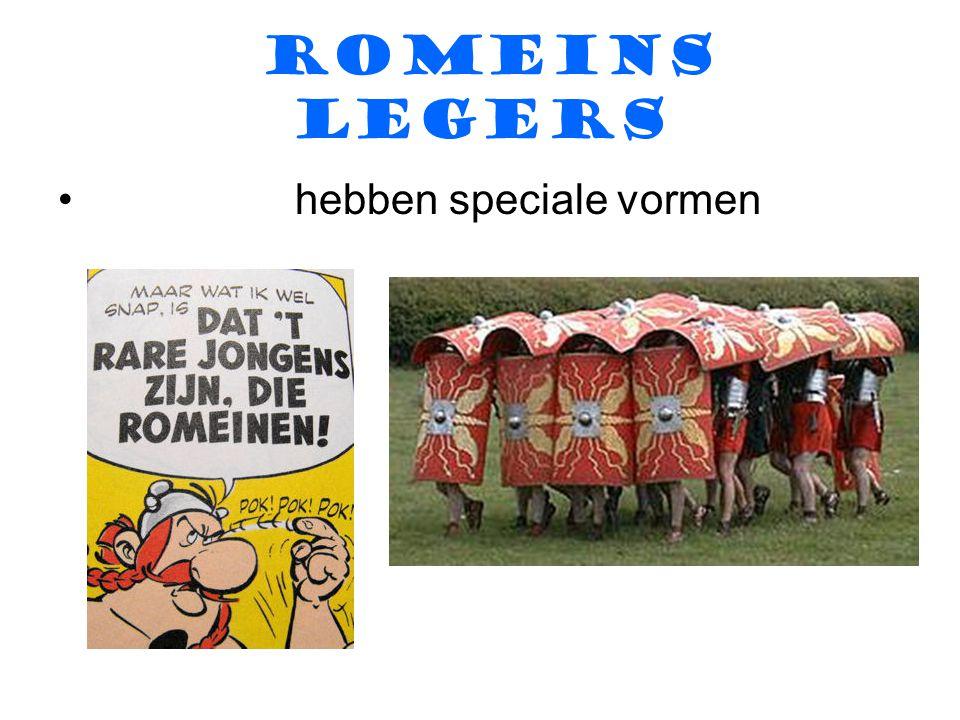 ROMEINS LEGERS hebben speciale vormen