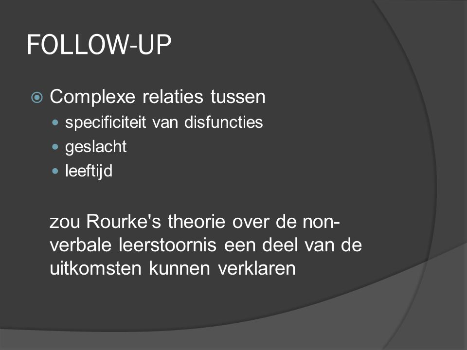 FOLLOW-UP Complexe relaties tussen