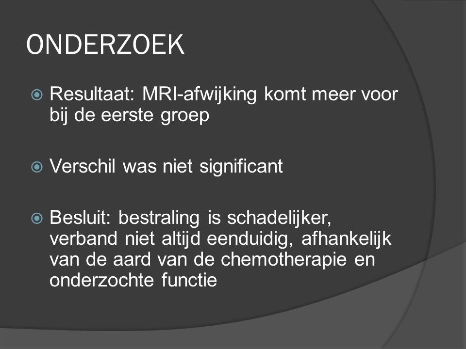 ONDERZOEK Resultaat: MRI-afwijking komt meer voor bij de eerste groep