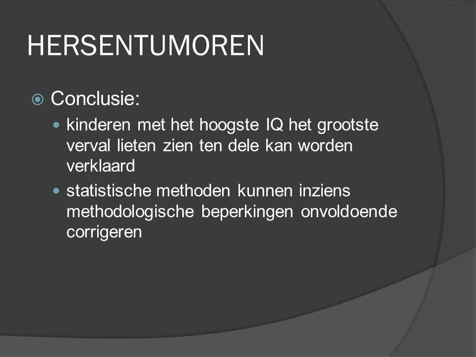 HERSENTUMOREN Conclusie: