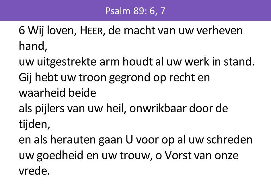 Psalm 89: 6, 7