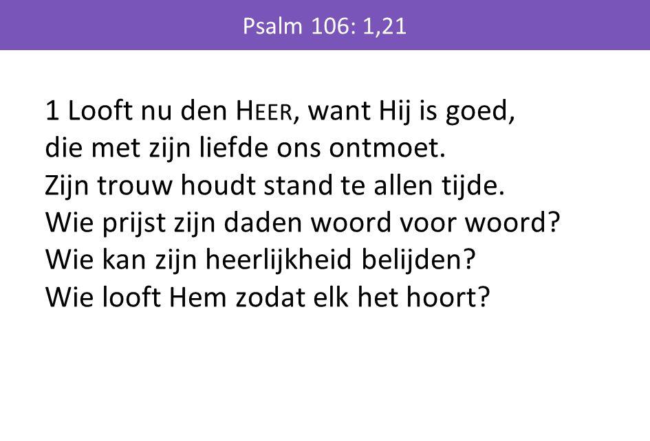 Psalm 106: 1,21